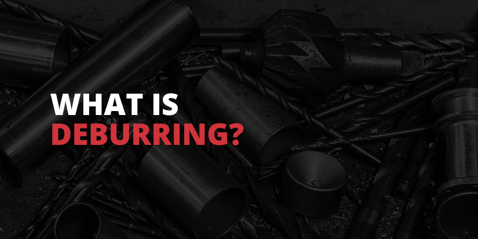 What is deburring?